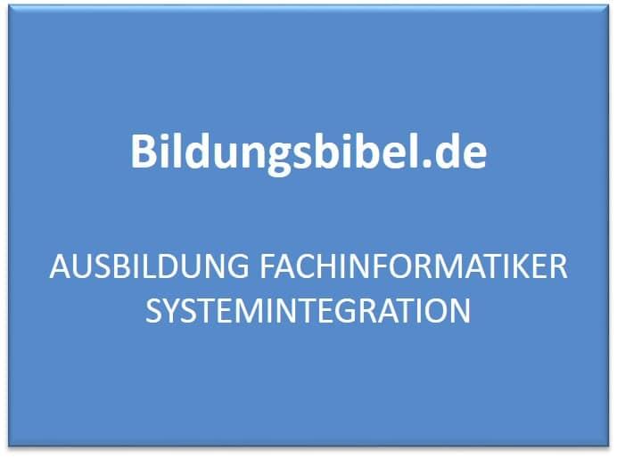 Ausbildung Fachinformatiker Systemintegration Voraussetzungen, Gehalt, Inhalt, Dauer