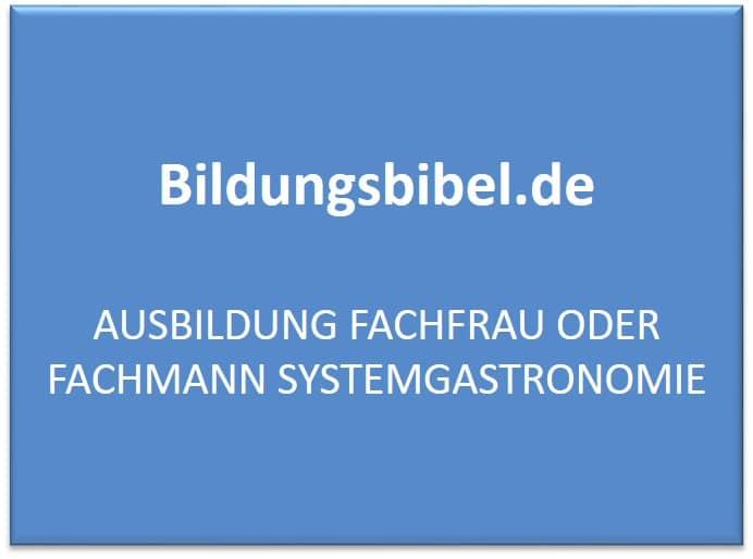 Ausbildung Fachmann oder Fachfrau in der Systemgastronomie Gehalt, Voraussetzungen und Inhalt