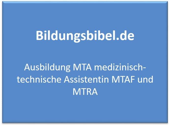 Ausbildung MTA medizinisch-technische Assistentin MTAF und MTRA - Voraussetzungen, Gehalt, Inhalt und Dauer