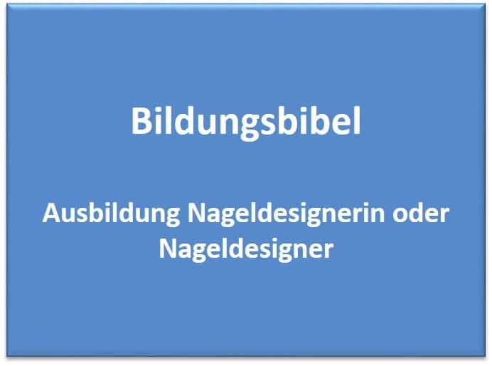 Ausbildung Nageldesignerin oder Nageldesigner Gehalt, Voraussetzungen, Dauer und Inhalt