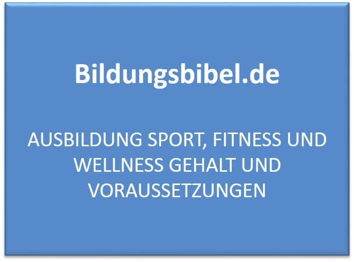 Ausbildung Sport, Fitness und Wellness Gehalt und Voraussetzungen