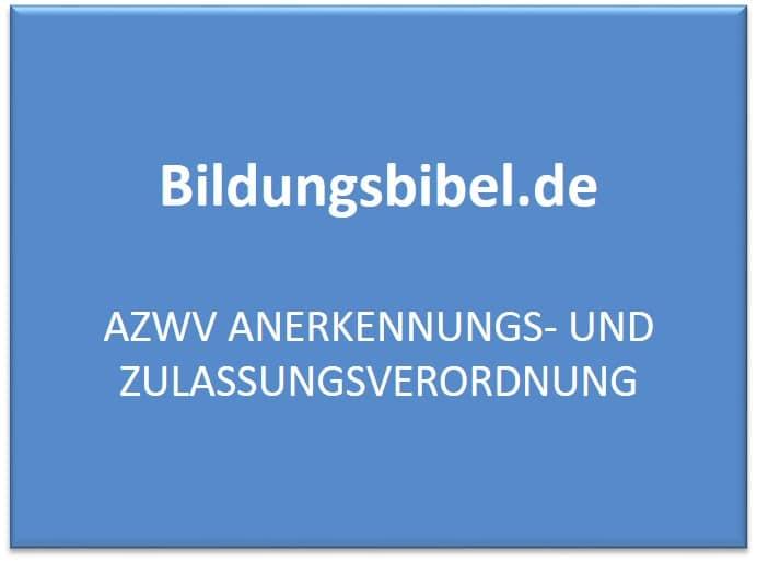 AZWV Anerkennungs- und Zulassungsverordnung, Vorteile, Nachteile und Zertifizierung