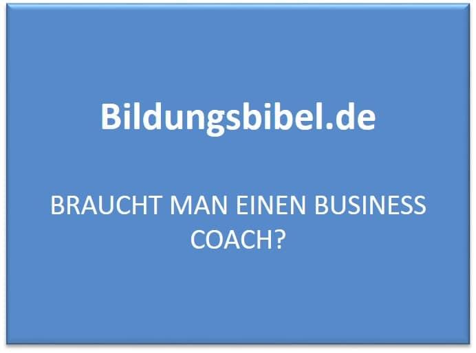 Braucht man einen Business Coach?