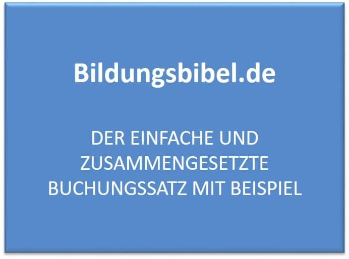Einfacher und zusammengesetzter Buchungssatz Beispiel - Bildungsbibel.de