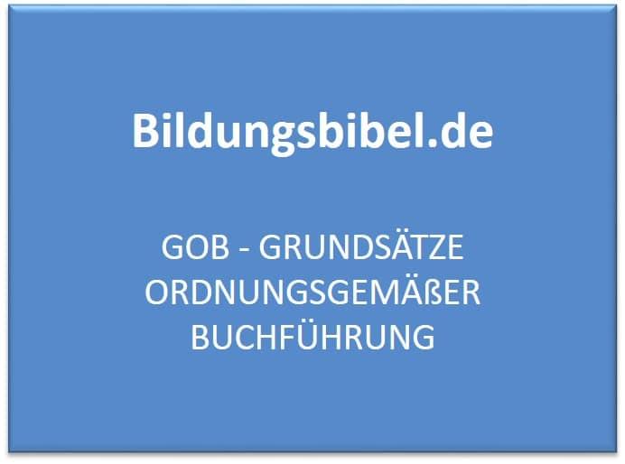 GoB - Grundsätze ordnungsgemäßer Buchführung