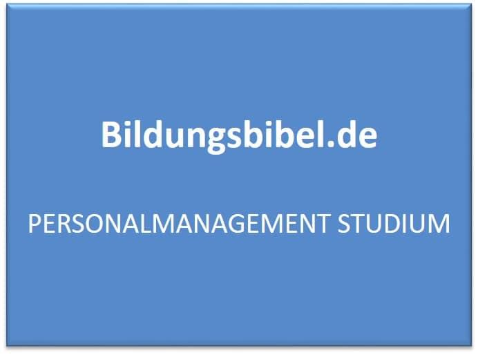 Das Personalmanagement Studium zur Spezialisierung auf das Human Ressource Management