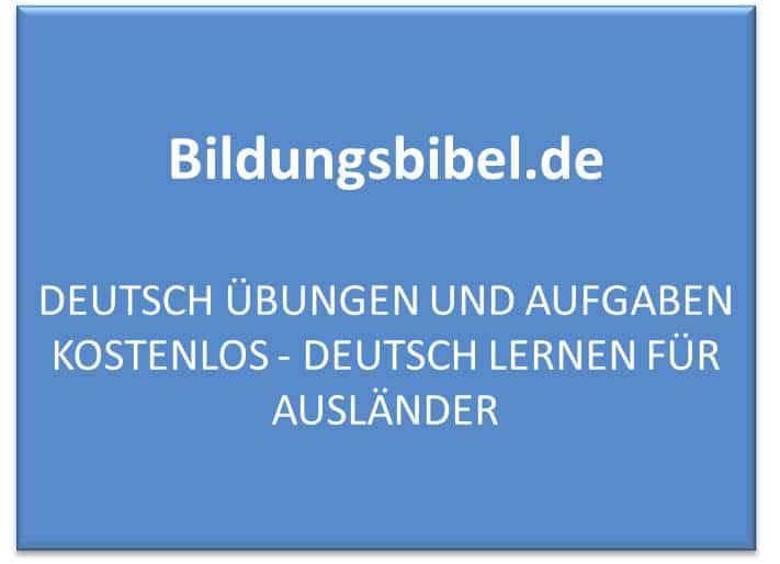Deutsch Übungen und Aufgaben kostenlos - Deutsch lernen für Ausländer