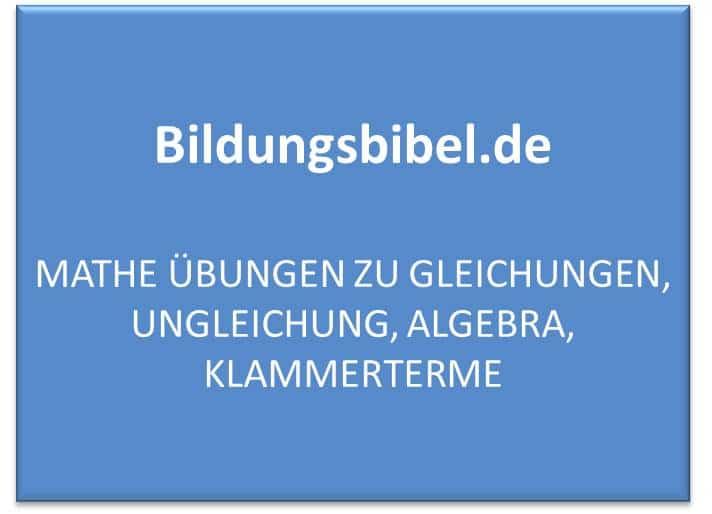 Gleichungen Aufgaben und Übungen kostenlos downloaden - Algebra und Klammerterme