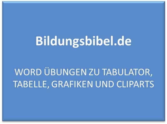 Word Übungen zu Tabulator, Tabelle, Grafiken und Cliparts