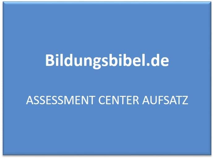 Assessment Center Aufsatz - AC Vorbereitung