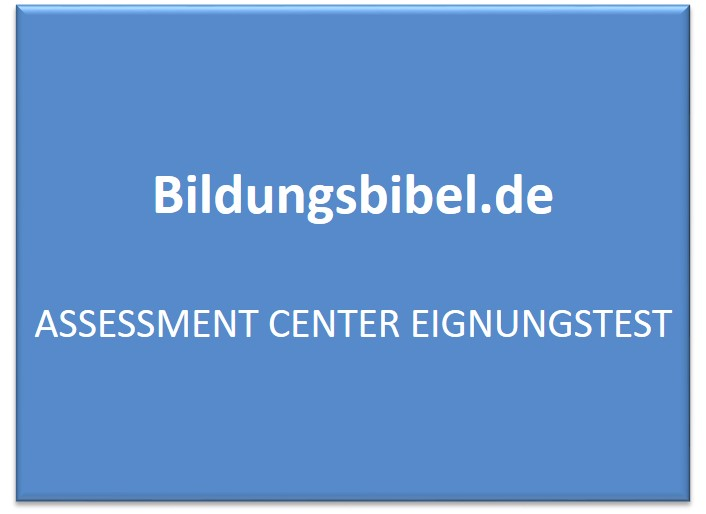 Assessment Center Eignungstest - AC Vorbereitung