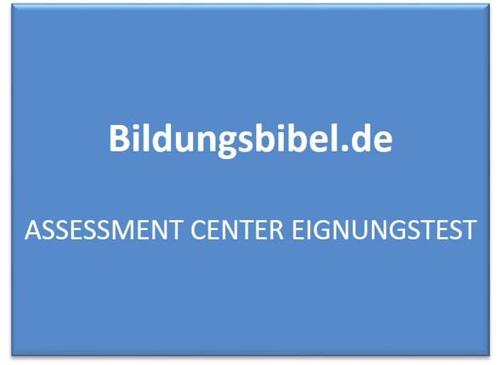 Assessment Center Eignungstest - AC Vorbereitung