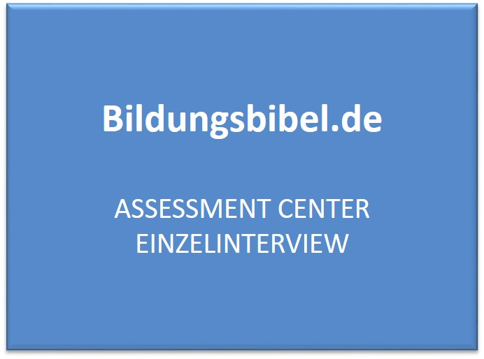 Assessment Center Einzelinterview - AC Vorbereitung