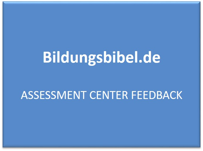 Assessment Center Feedback - AC Vorbereitung