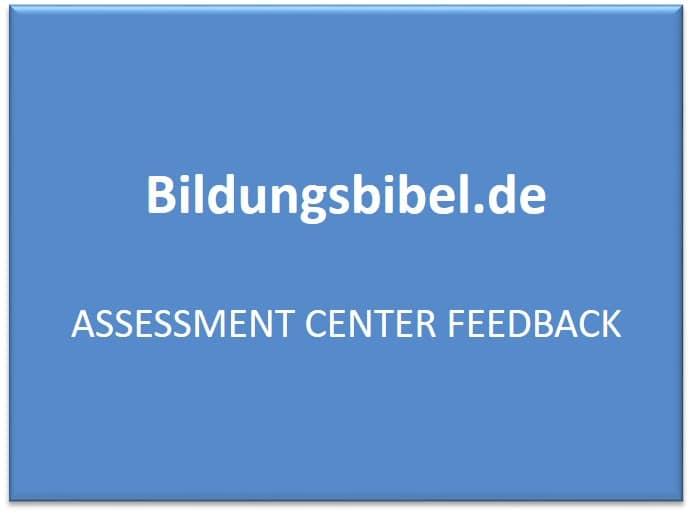 Assessment Center Feedback lernen, AC Vorbereitung