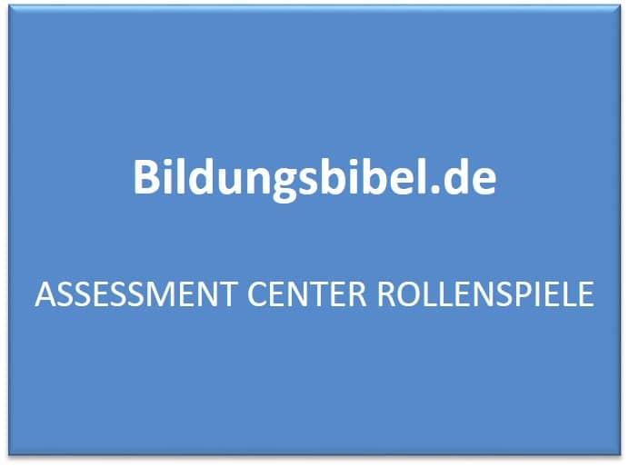 Assessment Center Rollenspiele - AC Vorbereitung