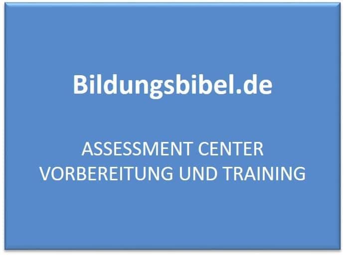 Assessment Center Vorbereitung, Training, Methoden lernen