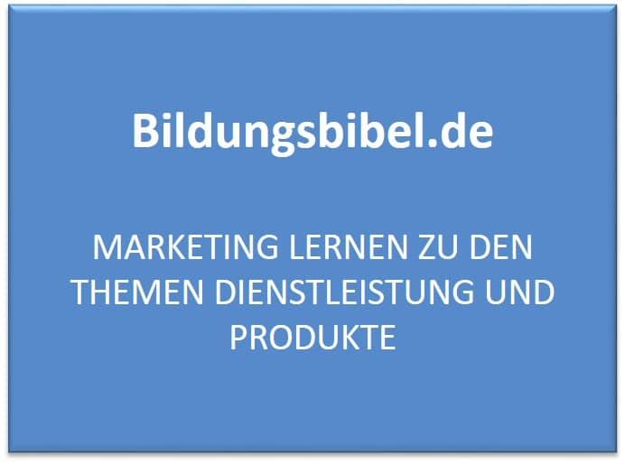 Marketing lernen zu den Themen Dienstleistung und Produkte