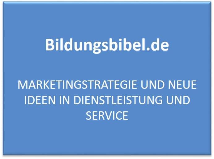 Marketingstrategie und neue Ideen in Dienstleistung und Service