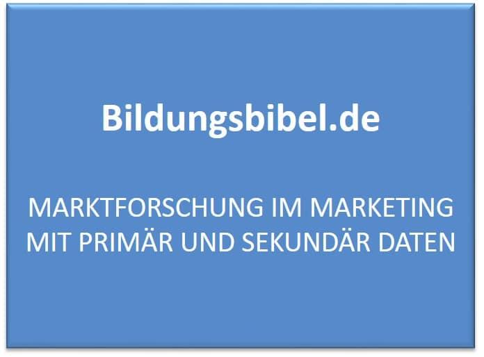 Marketing und Marktforschung Kriterien, Ziele Ablauf und Methoden