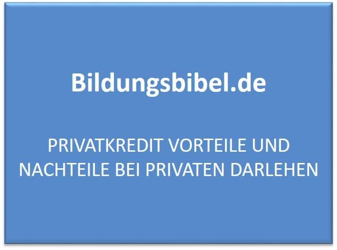 Privatkredit Vorteile und Nachteile bei privaten Darlehen
