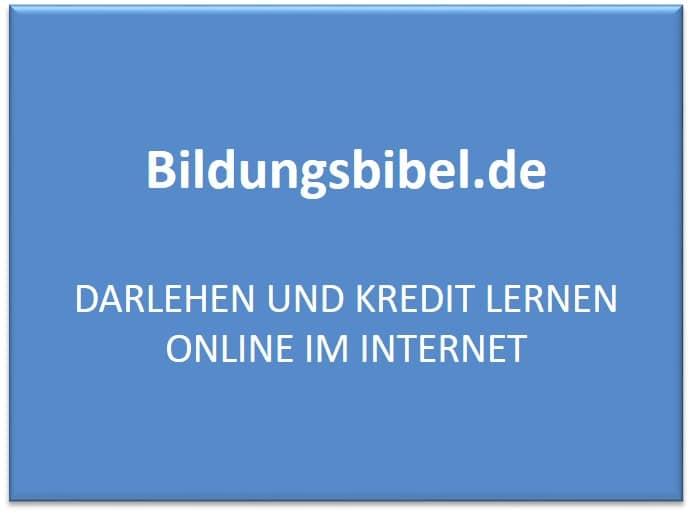 Darlehen und Kredit lernen online im Internet