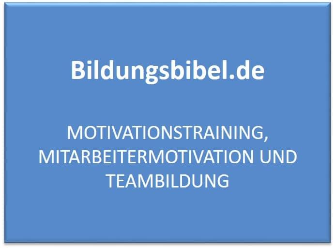 Das Seminar für Motivationstraining - Motivation und Teambildung