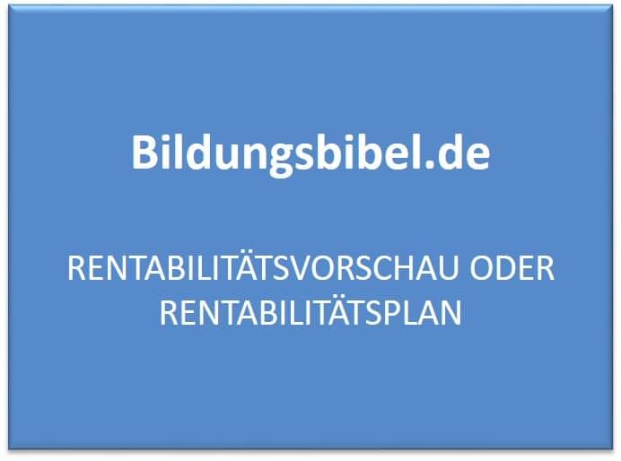 Rentabilitätsvorschau oder Rentabilitätsplan