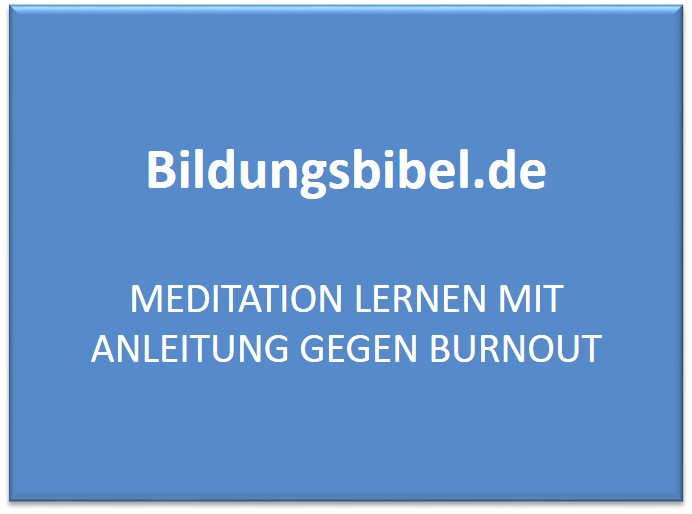 Meditation lernen mit Anleitung gegen Burnout