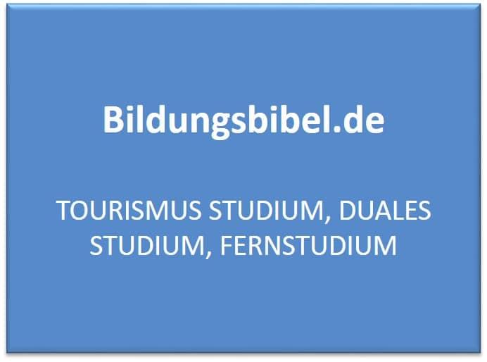 Tourismusstudium, duales Studium und Fernstudium