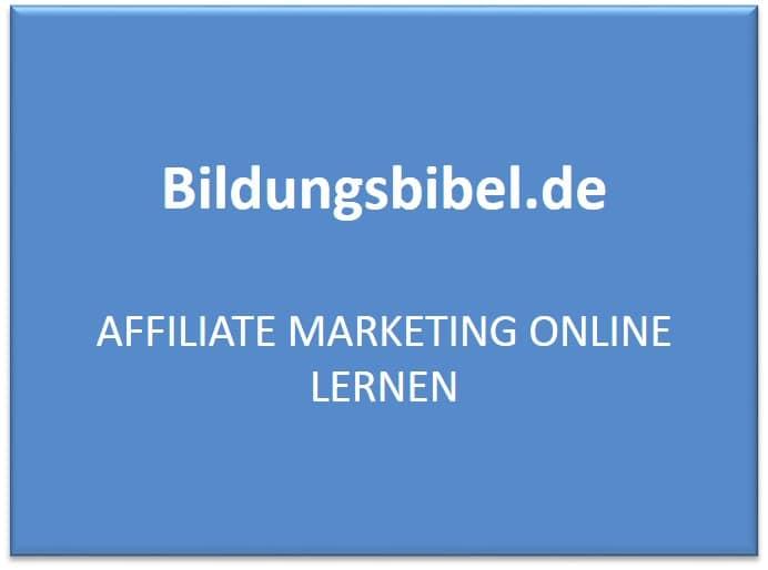 Affiliate Marketing online lernen mit Einführung, Provision, Vorteile und Tipps