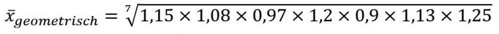 Geometrischer Durchschnitt Beispiel Teil 1 Werte in dien Formel einsetzen