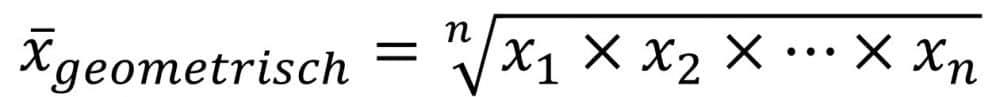Geometrischer Durchschnitt oder geometrisches Mittel Formel
