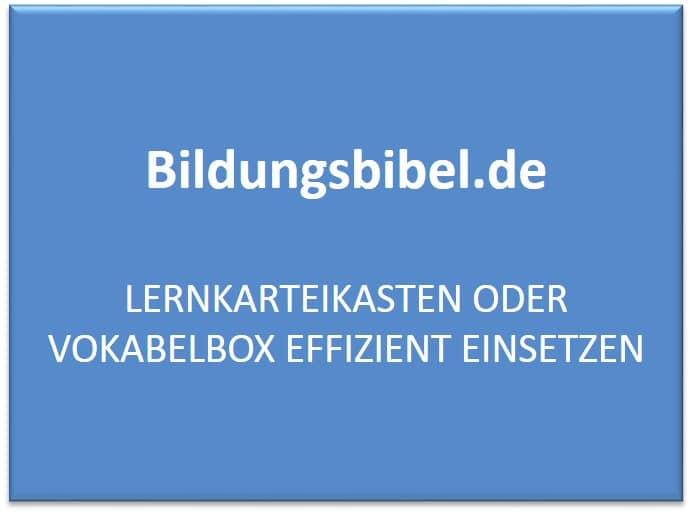 Lernkarteikasten oder Vokabelbox effizient einsetzen