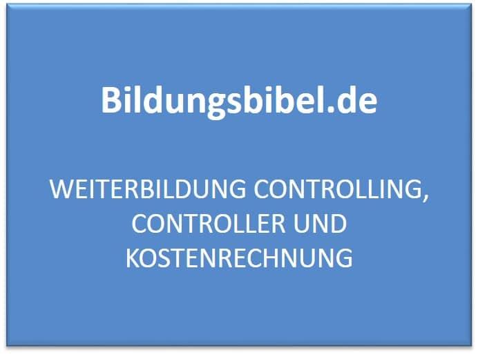 Weiterbildung Controlling, Controller und Kostenrechnung
