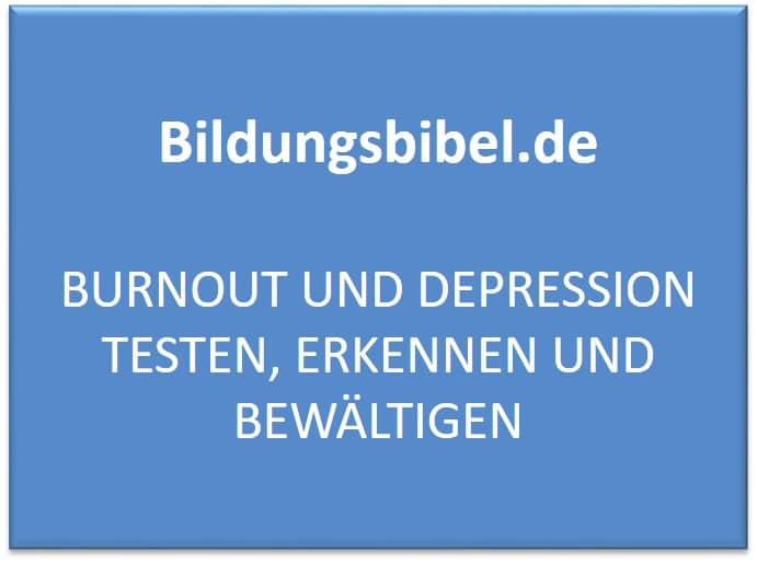 Burnout und Depression testen, erkennen und bewältigen