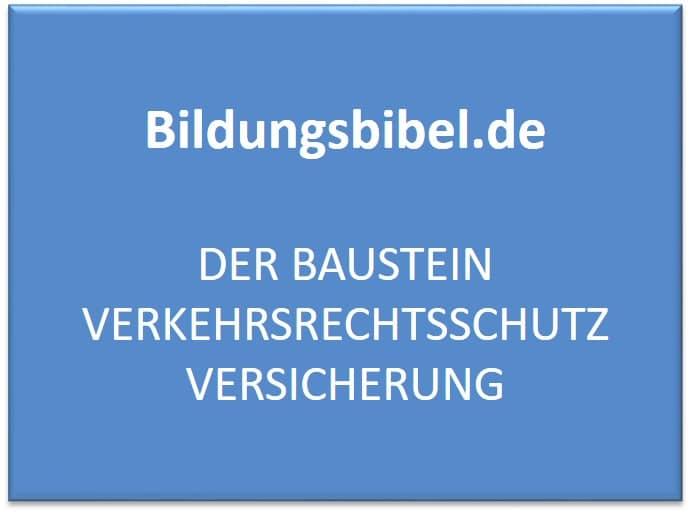 Der Baustein Verkehrsrechtsschutz Versicherung