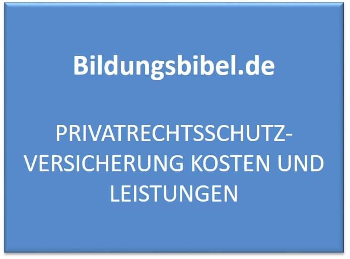 Private Rechtsschutzversicherung Kosten und Leistungen