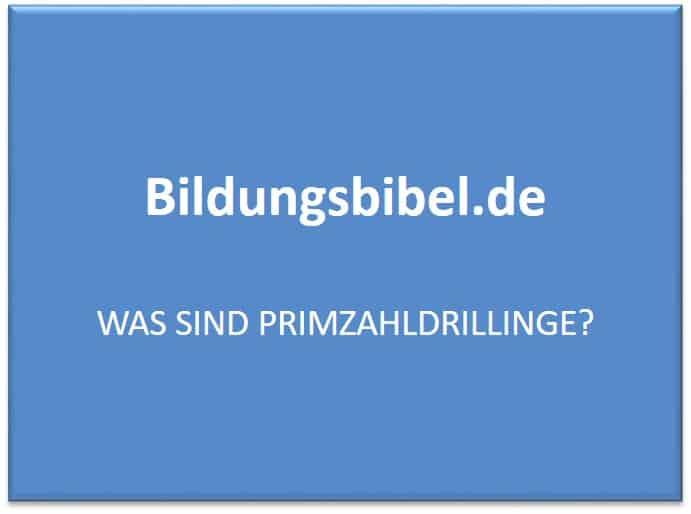 Was sind Primzahldrillinge? - Bildungsbibel.de