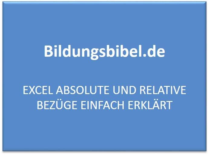 Excel absolute und relative Bezüge einfach erklärt