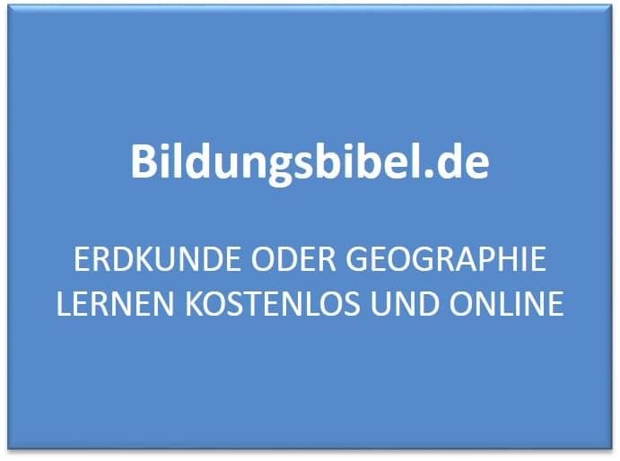 Geographie lernen kostenlos und online - Erdkunde Übungen für die Schule