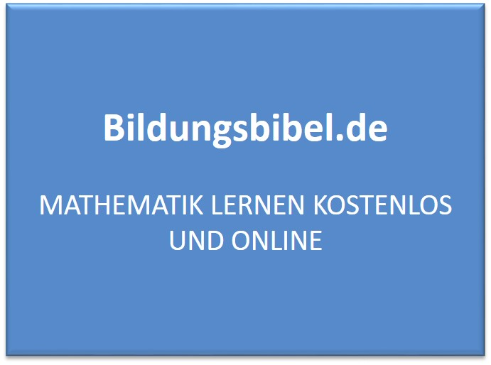 Mathematik lernen kostenlos und online - Mathe Übungen für die Schule