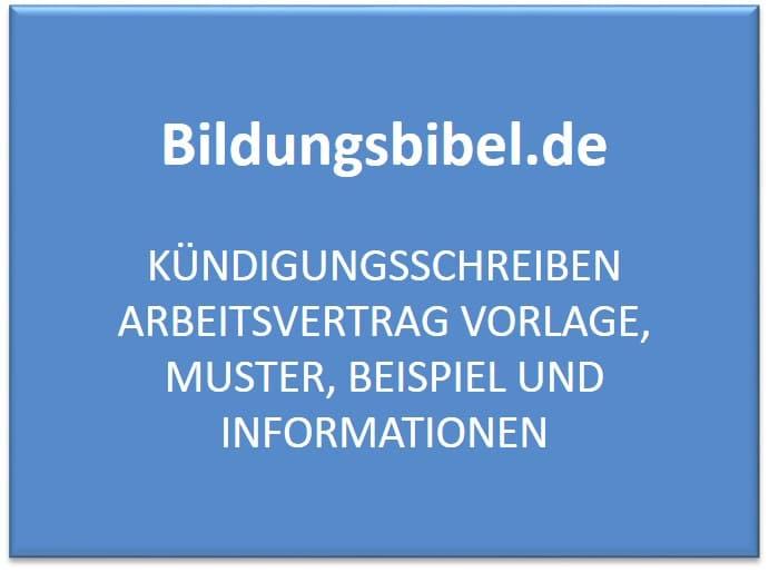 Kündigungsschreiben Arbeitsvertrag Vorlage, Muster, Beispiel und Informationen zu Kündigungsfristen der ordentlichen Kündigung