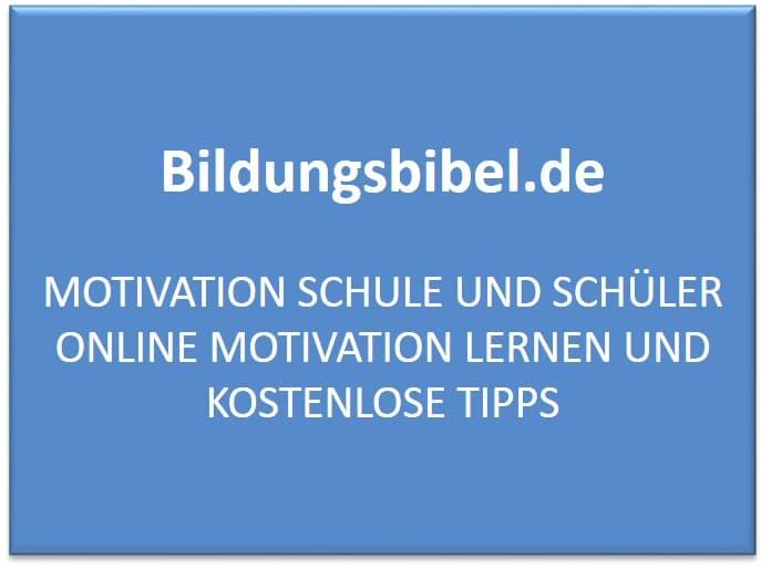 Motivation in der Schule und Schüler motivierenTipps kostenlos online