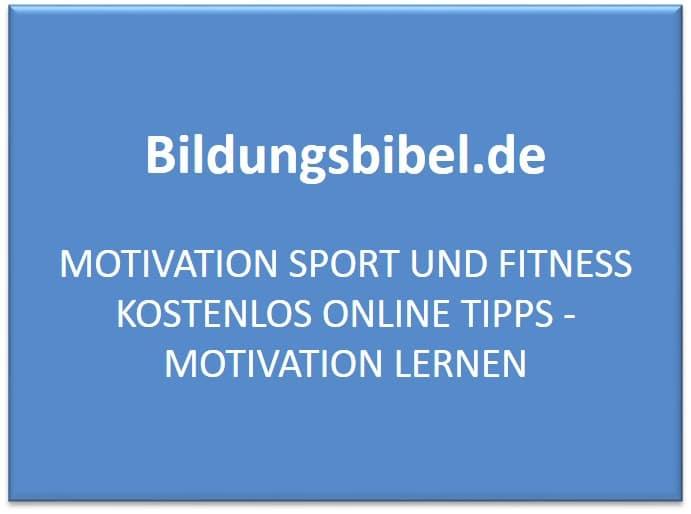 Motivation Sport und Fitness kostenlos online Tipps - Motivation lernen