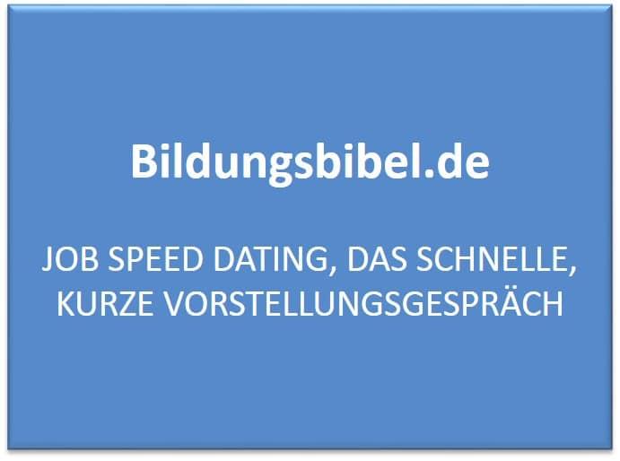 Job Speed Dating, das schnelle, kurze Vorstellungsgespräch