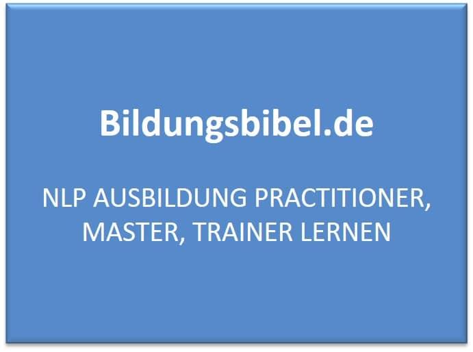 NLP Ausbildung Practitioner, Master, Trainer lernen