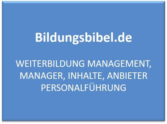 Weiterbildung Management, Manager, Anbieter, Inhalte, Personalführung