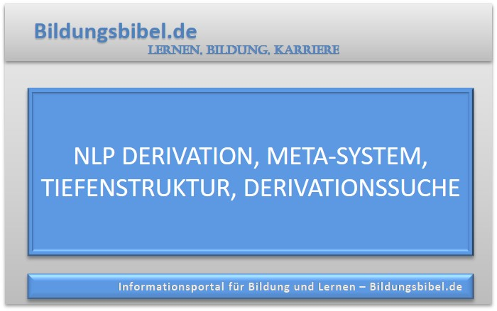 NLP Derivation, Meta-System, Tiefenstruktur, Derivationssuche