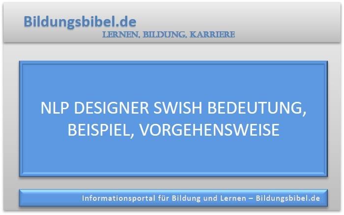 NLP Designer Swish Bedeutung, Beispiel, Vorgehensweise